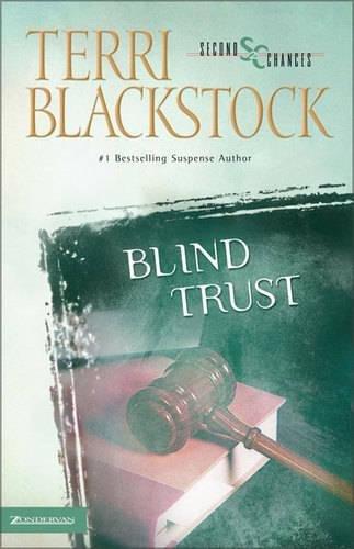 Blind Trust (Second Chances Series #3) by HarperCollins Christian Pub.
