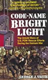 Code-Name Bright Light, George J. Veith, 0440226503