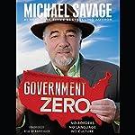 Government Zero: No Borders, No Language, No Culture | Michael Savage