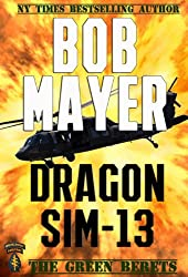 Dragon Sim-13: A Dave Riley Novel (book 2) (The Green Berets)