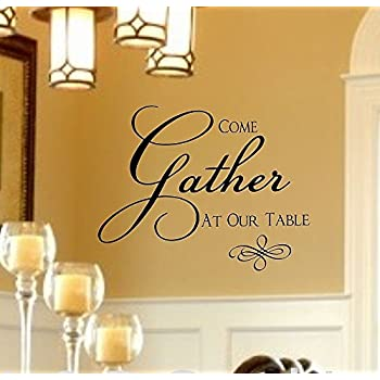 HUANYI Family Vinyl Wall Decal  Come Gather At Our Table Vinyl Wall Decal  Dining Room