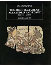 The Architecture of Alexandria and Egypt 300 B.C.--A.D. 700