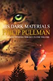 His Dark Materials Trilogy: Northern Lights, Subtle Knife, Amber Spyglass