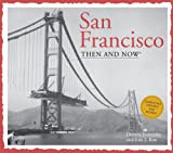 San Francisco - Then and Now, Christopher Klein, 1607107481