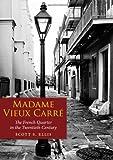 Madame Vieux Carré, Scott S. Ellis, 1604733586