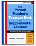 img - for The French Teacher's Book Of Supplemental Lessons (French Edition) book / textbook / text book