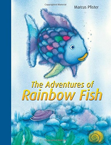 The Adventures of Rainbow Fish: A Collection (The Rainbow Fish)