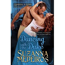 Dancing with the Duke (Landing a Lord Book 1)