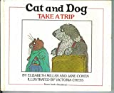 img - for Cat and Dog Take a Trip book / textbook / text book