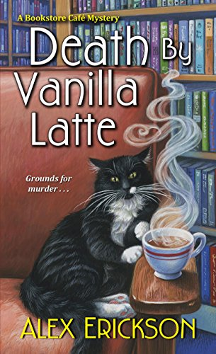Death by Vanilla Latte (A Bookstore Cafe Mystery) cover