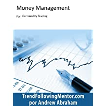 Commodity Trading Money Management ( Trend Following Mentor)