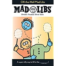 Off-the-Wall Mad Libs