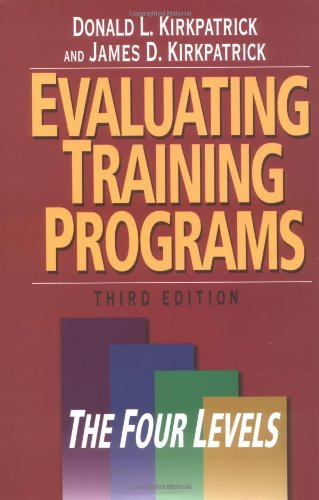 (Evaluating Training Programs: The Four Levels (3rd)