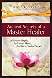 Ancient Secrets of a Master Healer: A Western