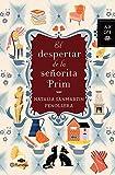El despertar de la señorita Prim (Autores Españoles e Iberoamericanos)
