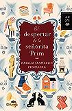 El despertar de la señorita Prim (Volumen independiente) (Spanish Edition)