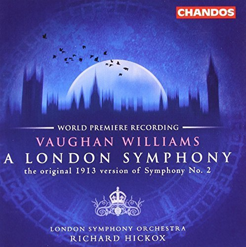Price comparison product image Vaughan Williams: A London Symphony (Original 1913 Version) / Butterworth: The Banks of Green Willow by R. Vaughan Williams (2013-05-03)
