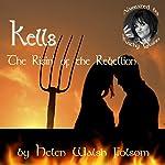 Kells: The Risin' of the Rebellion (Fitzmichael Family) | Helen Walsh Folsom