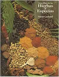 Gran libro de las hierbas y especies: Amazon.es: Sarah