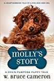 img - for Molly's Story: A Dog's Purpose Puppy Tale (A Dog's Purpose Puppy Tales) book / textbook / text book