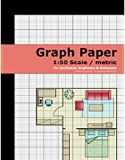 Graph Paper (1:50 scale / metric system): for Architects, Engineers & Designers