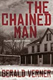 The Chained Man, Gerald Verner, 1479400750