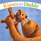 Kisses for Daddy, Frances Watts, 1416987215