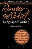 Romeo and Juliet: Language and Writing (Arden Student Skills: Language and Writing)