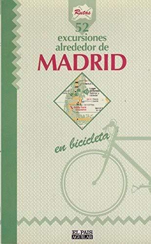 52 excursiones alrededor de Madrid en bicicleta: Amazon.es: Datcharry, Bernard, Mardones,: Libros