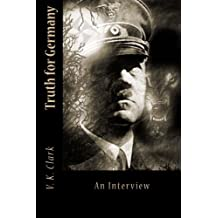 Truth for Germany: An Interview (Powerwolf Publications) (Volume 5)