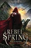 """""""Rebel Spring - A Falling Kingdoms Novel"""" av Morgan Rhodes"""