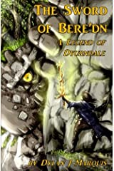 The Sword of Bere'dn: A Legend of Dyurndale Paperback