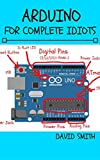 Arduino for Complete Idiots