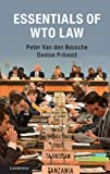 img - for Essentials of WTO Law by Professor Peter Van den Bossche (2016-04-14) book / textbook / text book