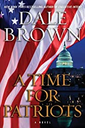 A Time for Patriots: A Novel (Patrick McLanahan Book 17)