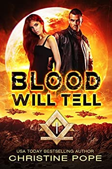 Blood Will Tell (The Gaian Consortium Series Book 1) by [Pope, Christine]