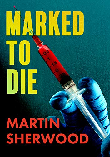 Marked To Die by Martin Sherwood ebook deal