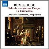 Buxtehude Harpsichord Music 3: Suites in A Major and F Major / La Capricciosa