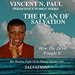 The Plan of Salvation | Vincent N. Paul