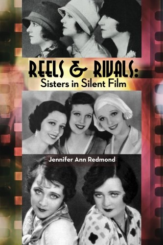 REELS & RIVALS: Sisters in Silent Films