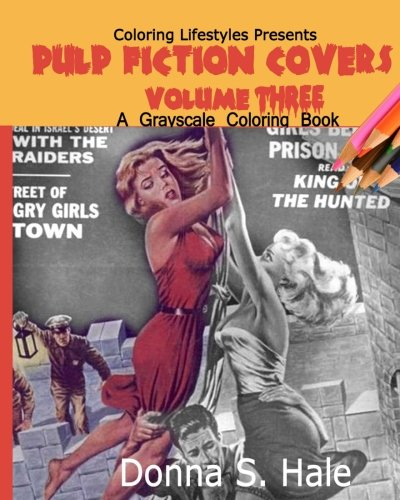 Pulp Fiction Covers Grayscale: Damsels in Distress (Magazine Covers from the '50s) (Volume (Pulp Magazine Cover)
