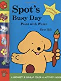 Spot's Busy Day, Eric Hill, 0448438984