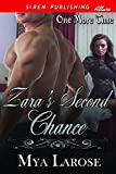 Zara's Second Chance [One More Time] (Siren Publishing Allure)