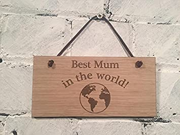 Amazon.com: Best Mum en el mundo. Cartel o placa. Gran ...