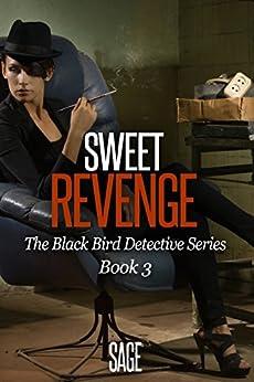 Sweet Revenge by [Sage]