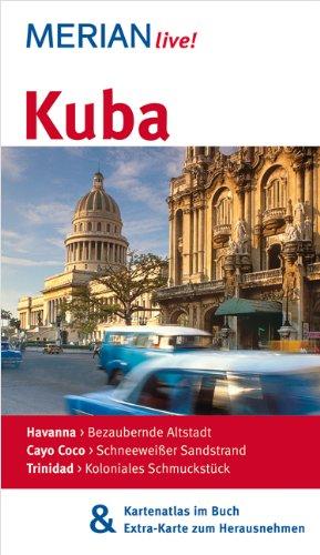 MERIAN live! Reiseführer Kuba: Mit Kartenatlas im Buch und Extra-Karte zum Herausnehmen