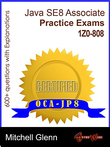 OCAJP Oracle Certified Associate Java SE 8 Programmer Practice Exams