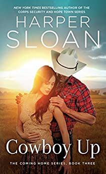 Cowboy Up (The Coming Home Series Book 3) by [Sloan, Harper]