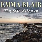 This Side of Heaven | Emma Blair