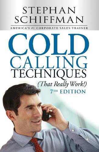 Cold Calling Techniques (That Really Work!) [Stephen Schiffman] (Tapa Blanda)